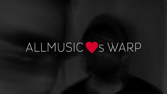AllMusic Loves Warp Records