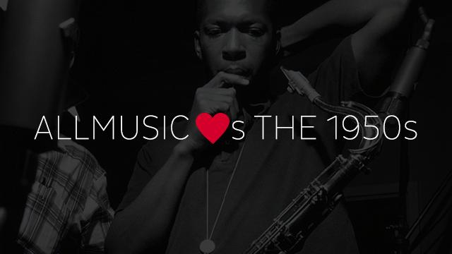 AllMusic ♥s the 1950s