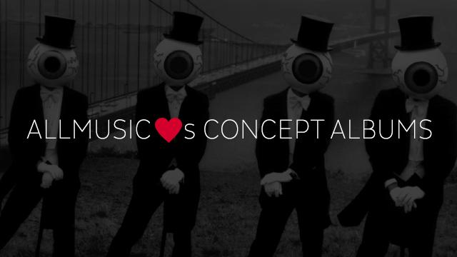 AllMusic Loves Concept Albums