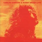 Carlos Santana & Buddy Miles! Live!