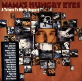 Mama's Hungry Eyes: Tribute to Merle Haggard