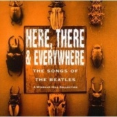Here, There and Everywhere: The Songs of the Beatles