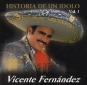 Historia de un Idolo, Vol. 1