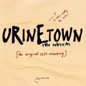 Urinetown: The Musical [Original Cast Recording]
