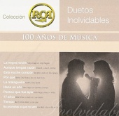 Duetos Inolvidables: Colección RCA 100 Años de Música