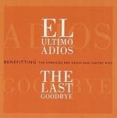 El Ultimo Adios (The Last Goodbye)