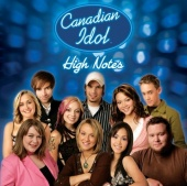 Canadian Idol Season 3: High Notes