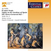 Manuel de Falla: El amor brujo; Nights in the Gardens of Spain; The Three-Cornered Hat Suite No. 2