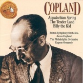 Copland: Appalachian Spring; The Tender Land; Billy the Kid