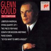 Glenn Gould the Composer