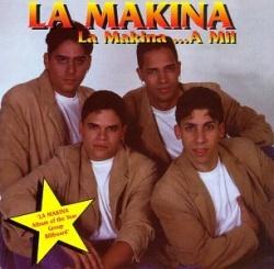 La Makina...A Mil