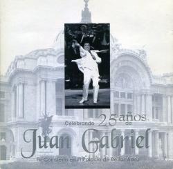 Celebrando 25 Años de Juan Gabriel en Concierto en el Palacio de Bellas Artes