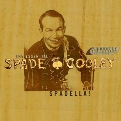 Spadella: The Essential Spade Cooley