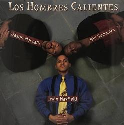 Los Hombres Calientes, Vol. 1