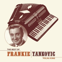 The Best of Frankie Yankovic