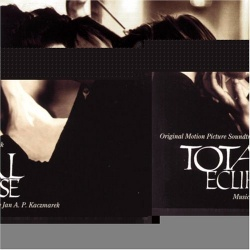 Total Eclipse [Original Motion Picture Soundtrack]