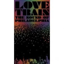 Love Train: The Sound of Philadelphia