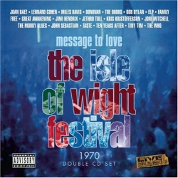 Message to Love: The Isle of Wight Festival 1970 [Sony]