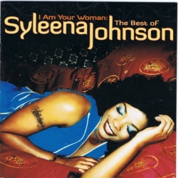 I Am Your Woman: The Best of Syleena Johnson