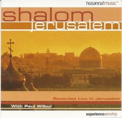 Ma Tovu >> Shalom Jerusalem - Paul Wilbur | Songs, Reviews, Credits | AllMusic