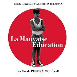 Bad Education (La Mala Educación) (Original Soundtrack)