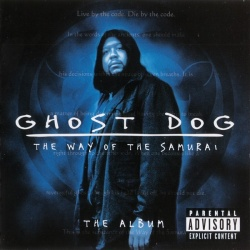 Ghost Dog: The Way of the Samurai (The Album)