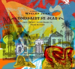 Toussaint St. Jean: From the Hut, To the Projects, To the Mansion