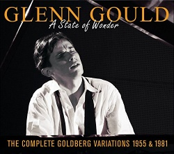 A State of Wonder: The Complete Goldberg Variations, 1955 & 1981