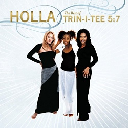 Holla: The Best of Trin-I-Tee 5:7