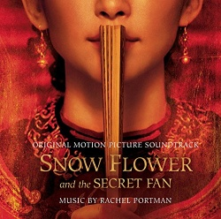 Snow Flower and the Secret Fan [Original Score]