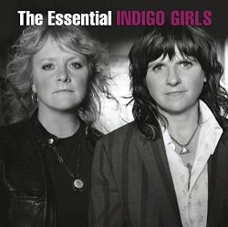 The  Essential Indigo Girls