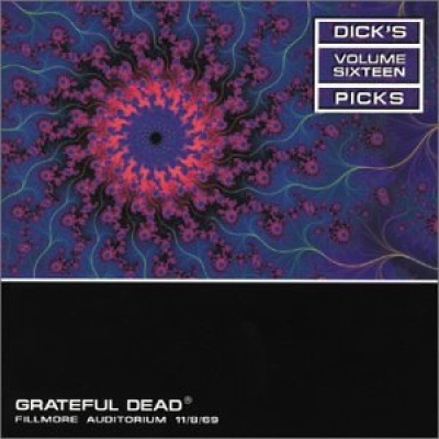 Dick's Picks, Vol. 16: Fillmore Auditorium, San Francisco, Ca 11/8/69