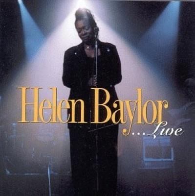 Helen Baylor...Live
