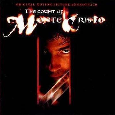 The Count of Monte Cristo [Original Motion Picture Soundtrack]
