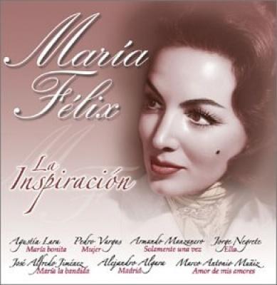 Maria Felix: La Inspiracion