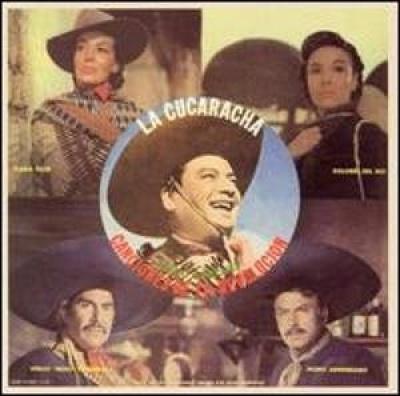 Canciones de la Revolucion: La Cucaracha