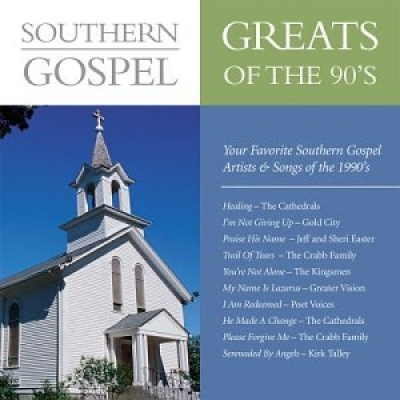 Southern Gospel Greats of the 90's