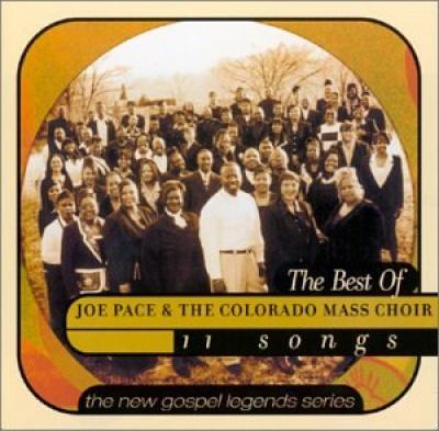 Best of Joe Pace & the Colorado Mass Choir