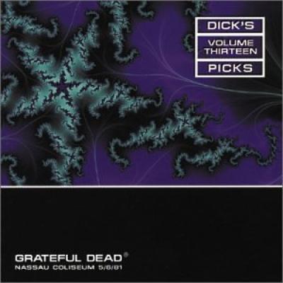 Dick's Picks, Vol. 13: Nassau Coliseum, Uniondale, NY 5/6/81