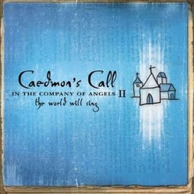 In the Company of Angels II: The World Will Sing