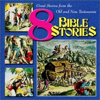 8 Exciting Stories from the Bible