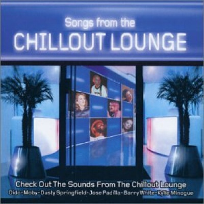 Songs From The Chillout Lounge
