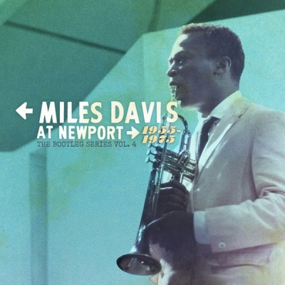 Miles Davis at Newport: 1955-1975 - The Bootleg Series, Vol. 4