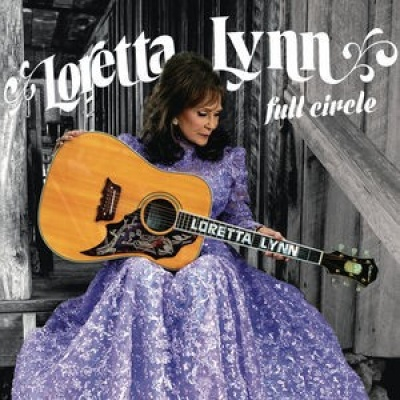 Full circle / Loretta Lynn.