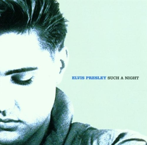 The Essential Elvis, Vol. 6: Such a Night