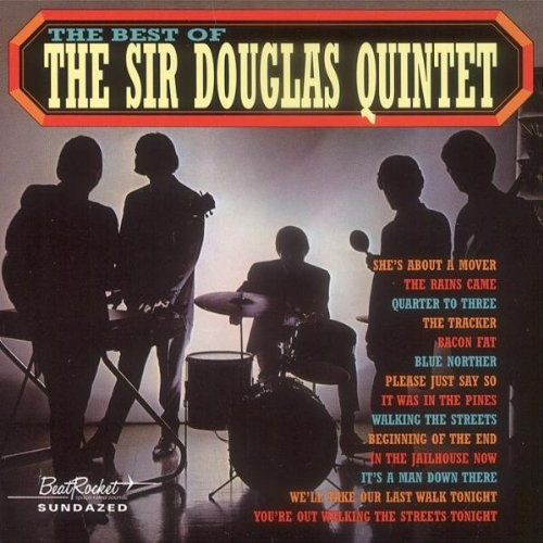 The Best of the Sir Douglas Quintet [Sundazed/Beat Rocket]
