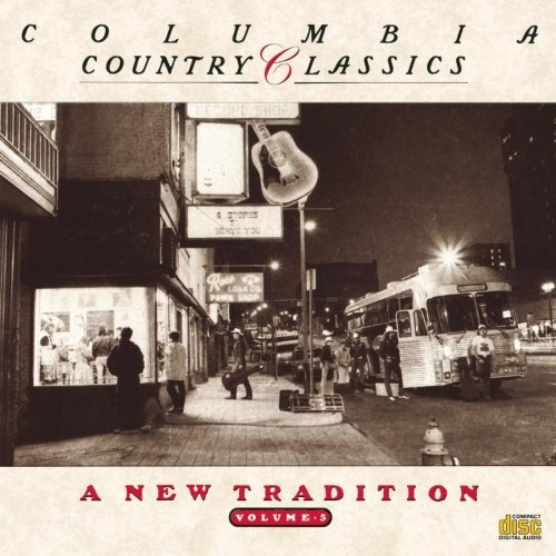 Columbia Country Classics, Vol. 5: New Tradition