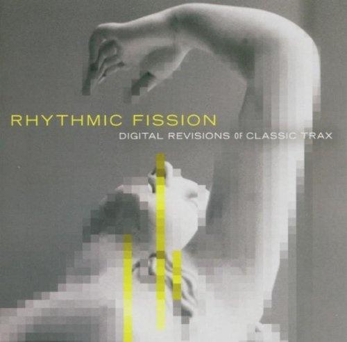 Rhythmic Fission: Digital Revisions of Classic Trax