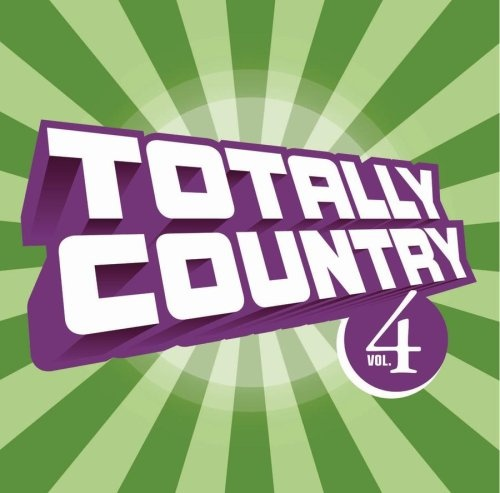 Totally Country, Vol. 4
