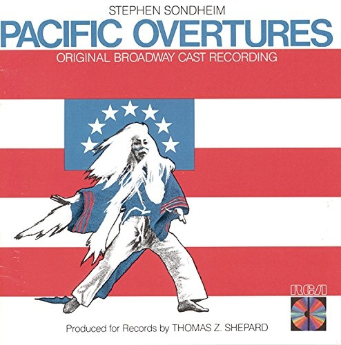 Pacific Overtures [Original Broadway Cast Recording]